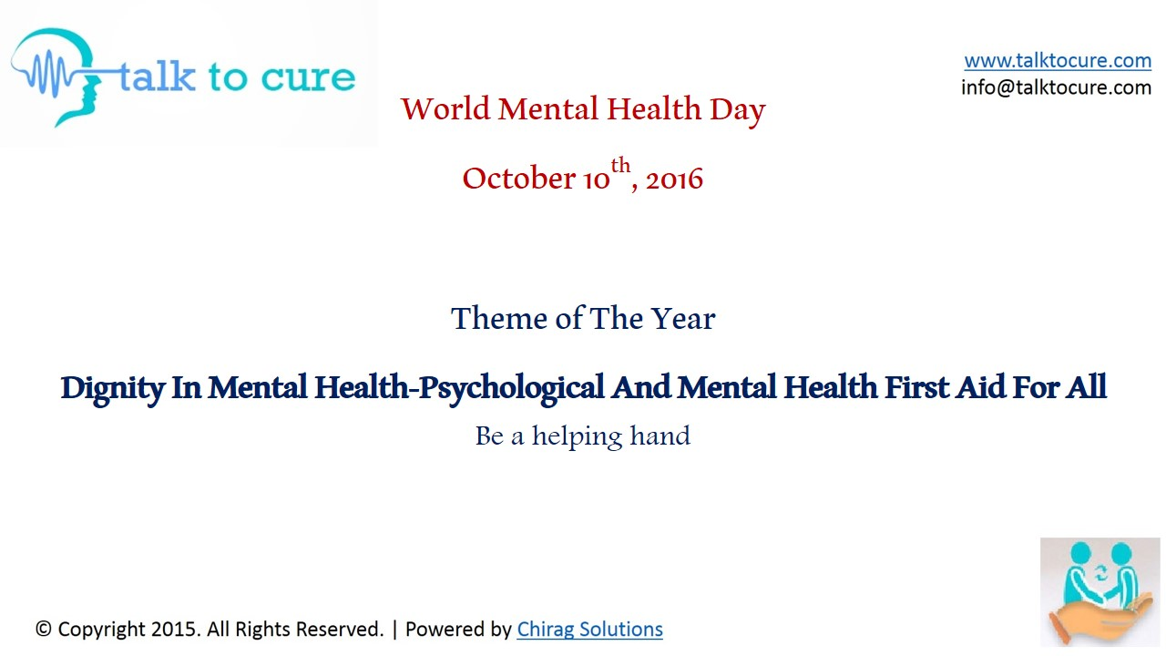 WORLD MENTAL HEALTH DAY OCTOBER 10TH 2016